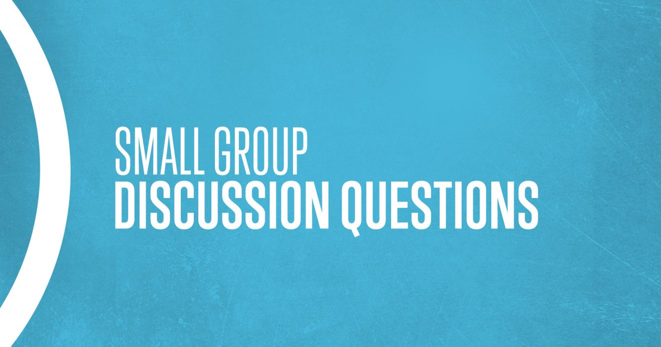 Youth Ministry Small Group Questions