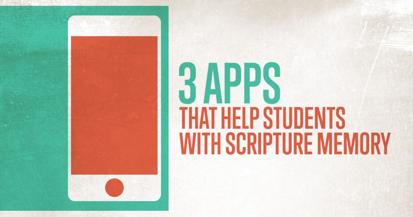 3 Apps That Help Students with Scripture Memory