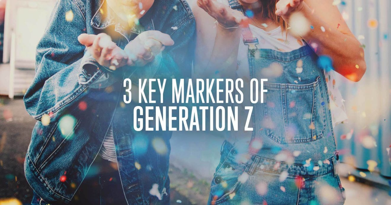 3 Key Markers Of Generation Z