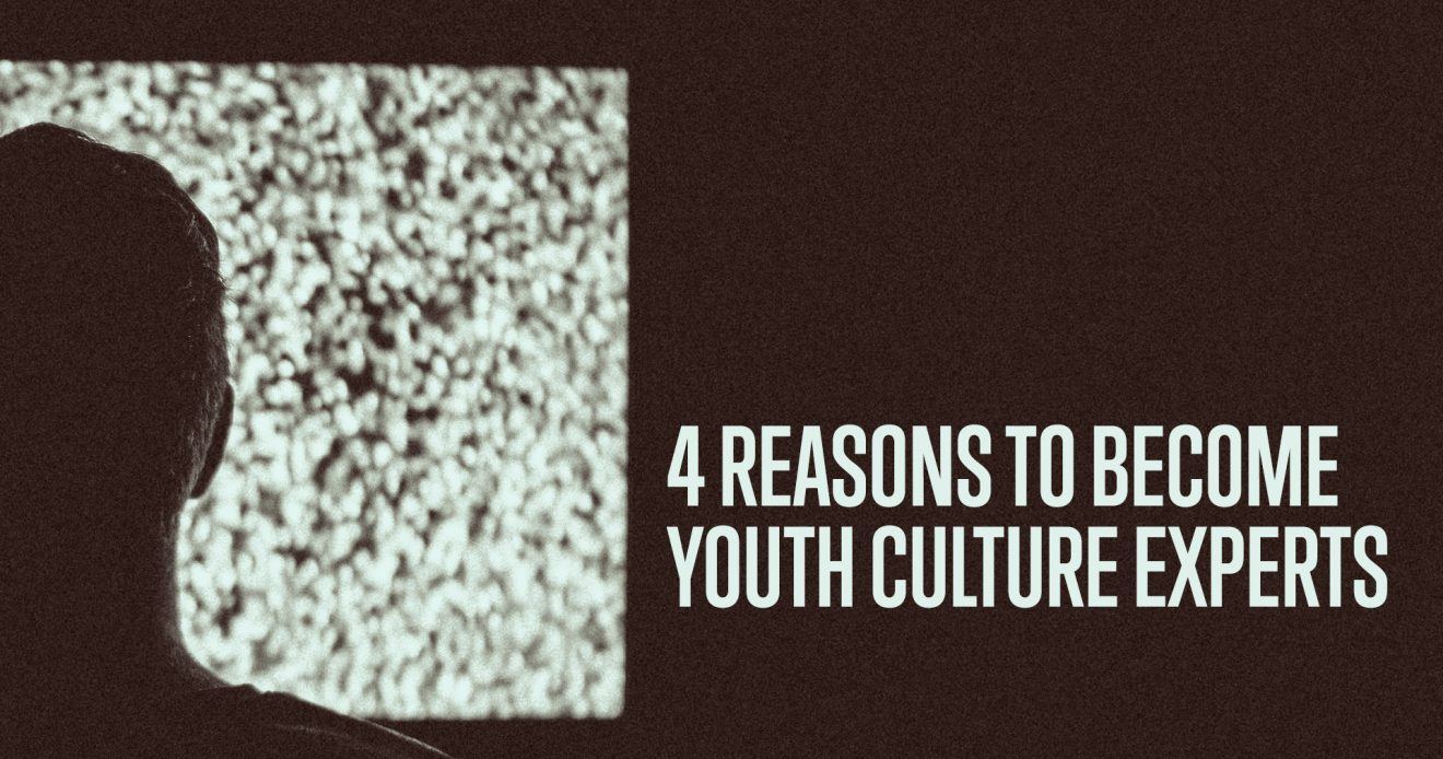 4 Reasons To Become Youth Culture Experts