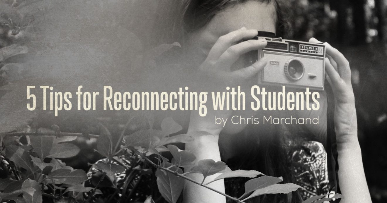 5 Tips for Reconnecting with Students