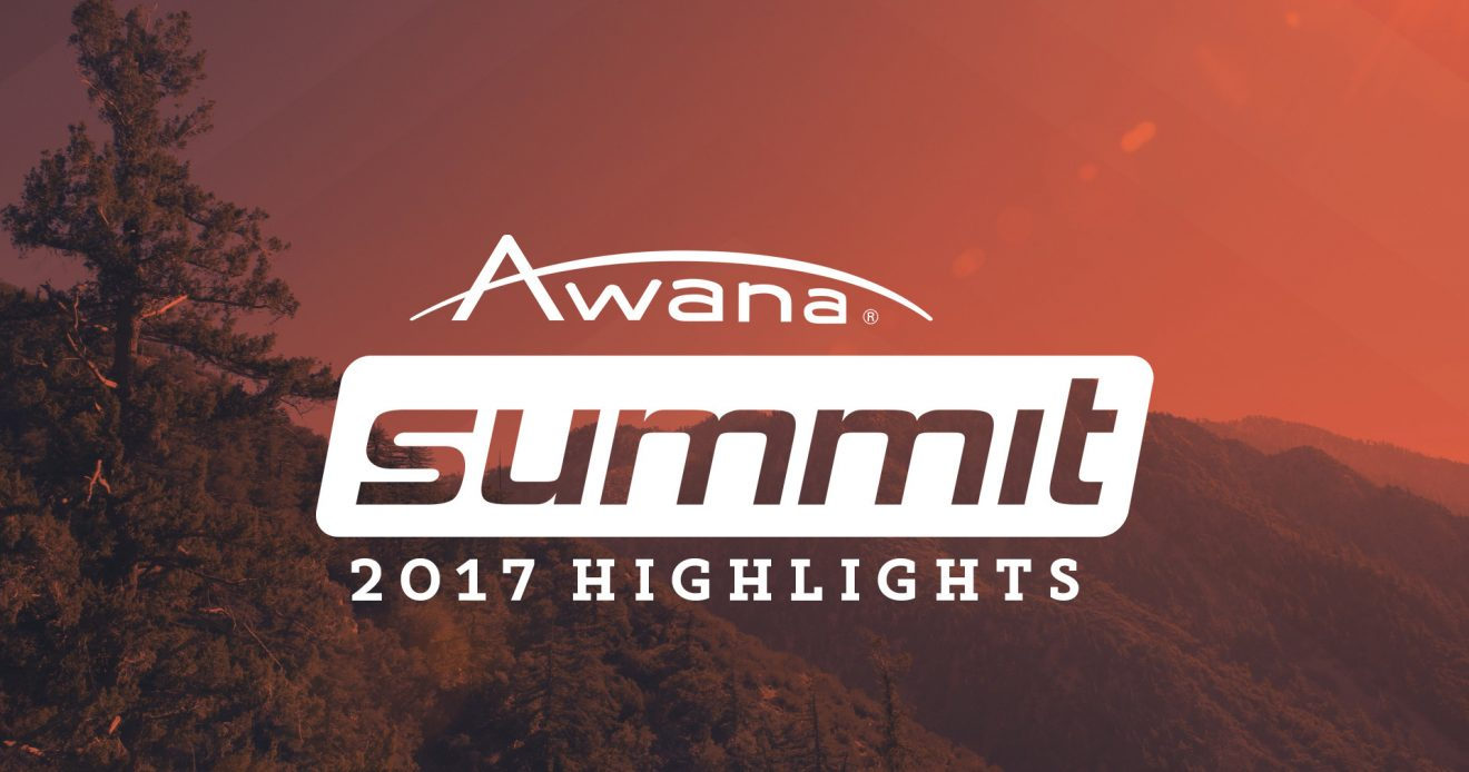 Awana Summit 2017 Highlight Video