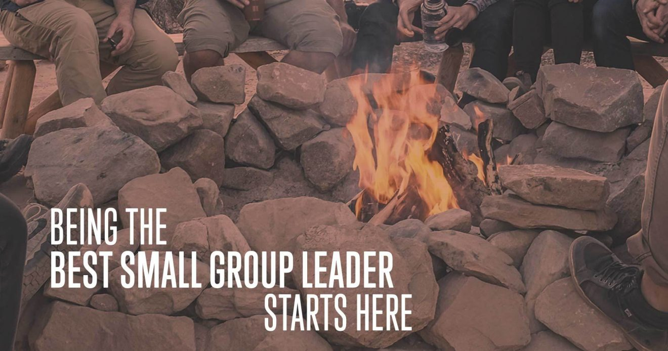 Being The Best Small Group Leader Starts Here
