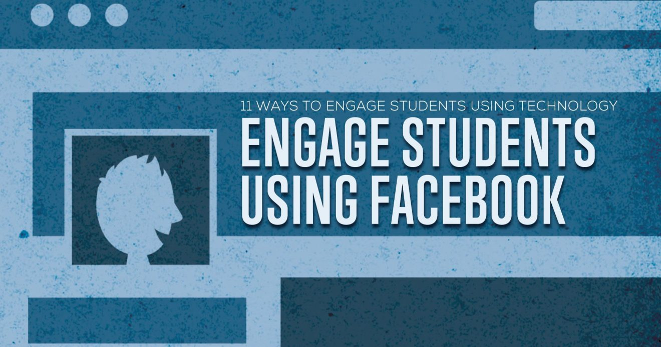Engage Students Using Facebook