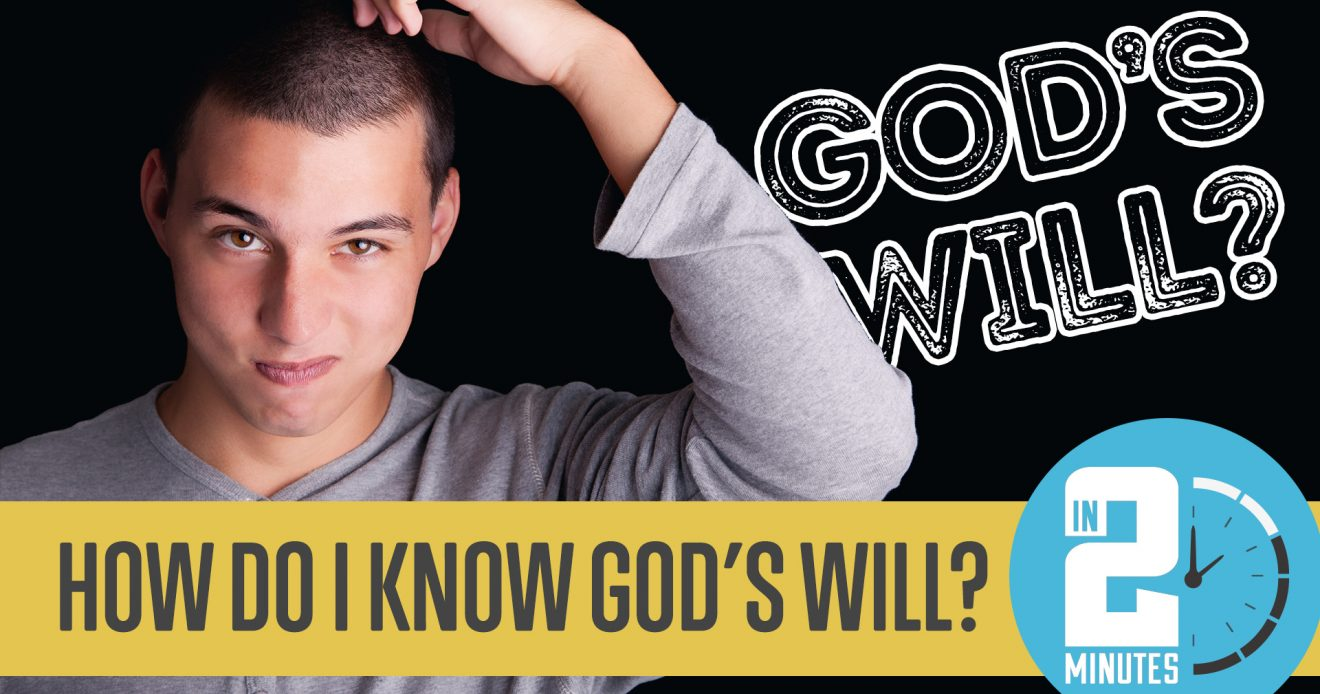 How Do I Know God's Will?