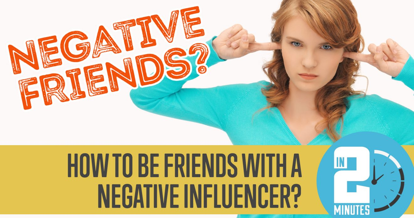 How to be Friends with a Negative Influencer?