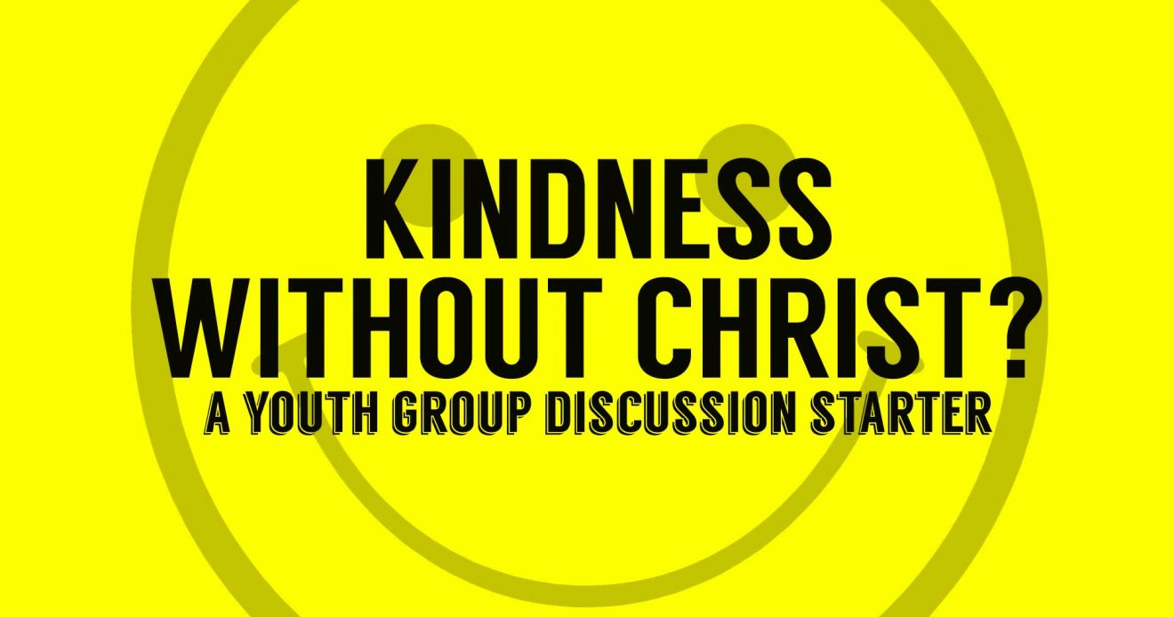 Discussion Starter: Kindness Without Christ?