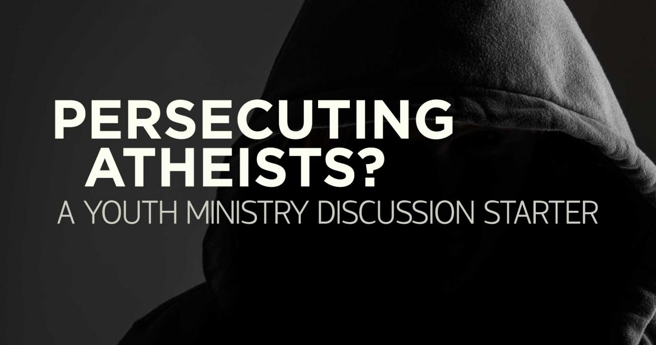 Discussion Starter: Persecuting Atheists?