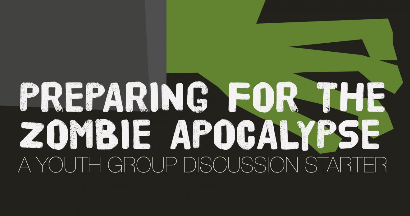 Discussion Starter: Preparing for the Zombie Apocalypse
