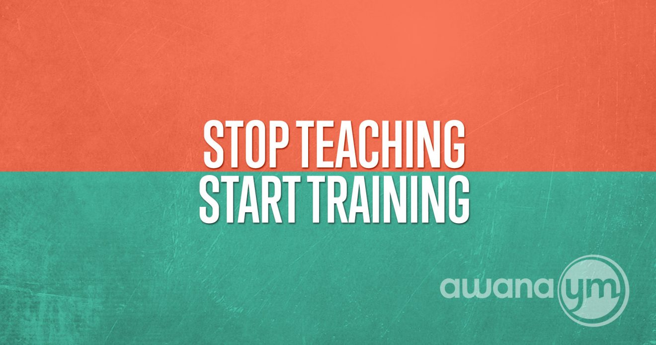 Stop Teaching Start Training