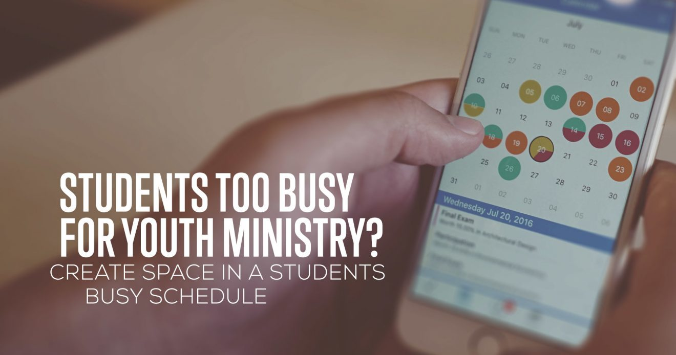 Students Too Busy for Youth Ministry?