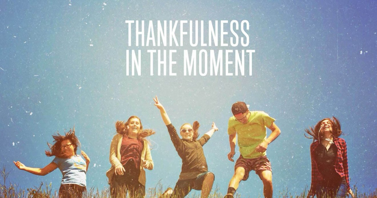 Thankfulness In The Moment