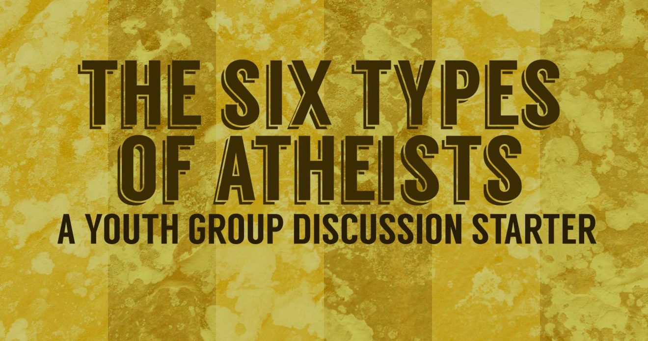 Discussion Starter: The Six Types of Atheists