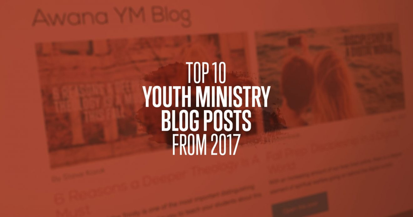 Top 10 Youth Ministry Blog Posts from 2017