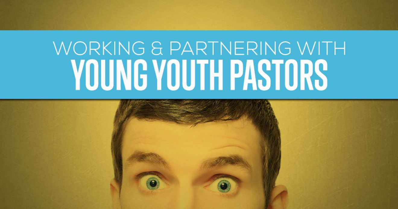 Working and Partnering with Young Youth Pastors