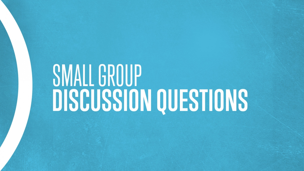 Youth Ministry Small Group Discussion Questions - Awana YM