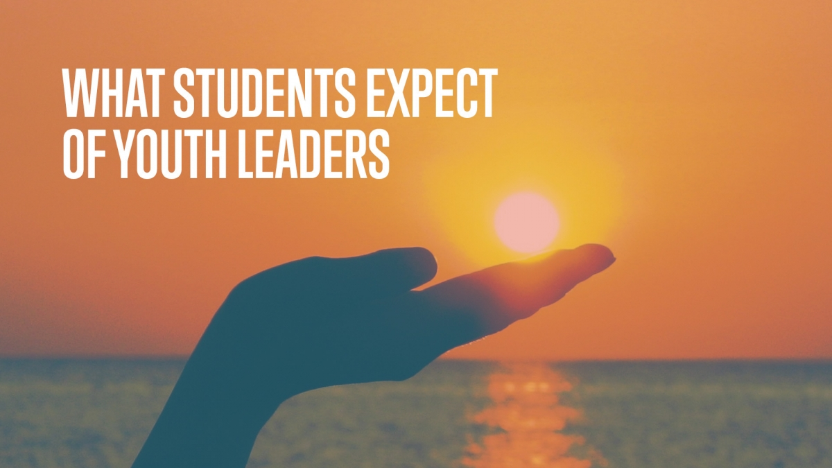 What Students Expect Of Youth Leaders Awana YM